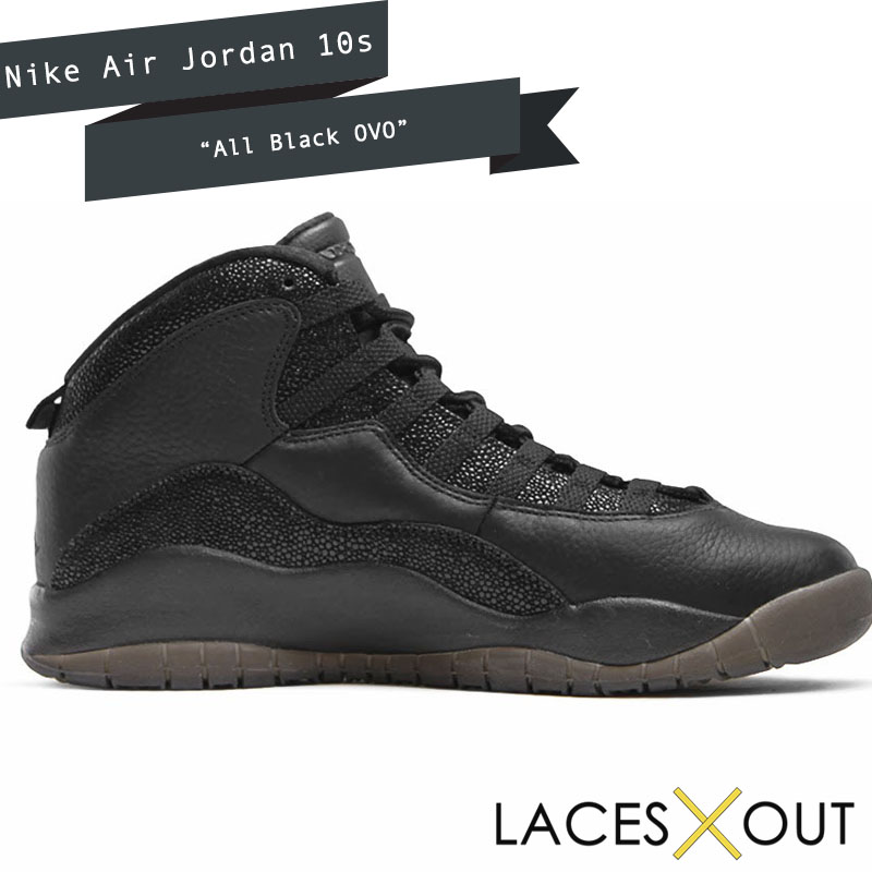 OVO Jordan 10 Customs